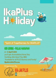 IKA Jak Plus Holiday di Pulau Harapan, Kepulauan Seribu. 4-5 April 2015.